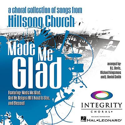 Integrity Choral Made Me Glad PREV CD Arranged by BJ Davis/Richard Kingsmore/J. Daniel Smith