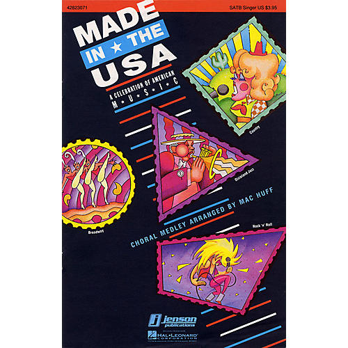 Hal Leonard Made in the USA (Feature Medley) SATB Score Arranged by Mac Huff
