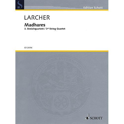 Schott Madhares (Third String Quartet) Schott Series Composed by Thomas Larcher
