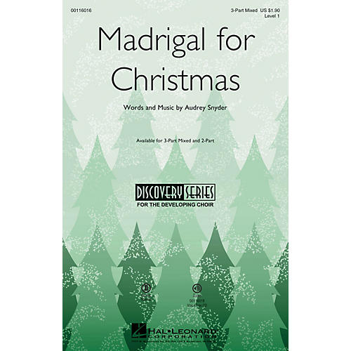 Hal Leonard Madrigal for Christmas (Discovery Level 1) 3-Part Mixed composed by Audrey Snyder