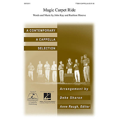 Contemporary A Cappella Publishing Magic Carpet Ride TTBB A Cappella arranged by Deke Sharon