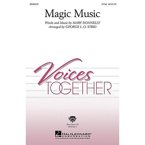 Hal Leonard Magic Music 2-Part arranged by George L.O. Strid