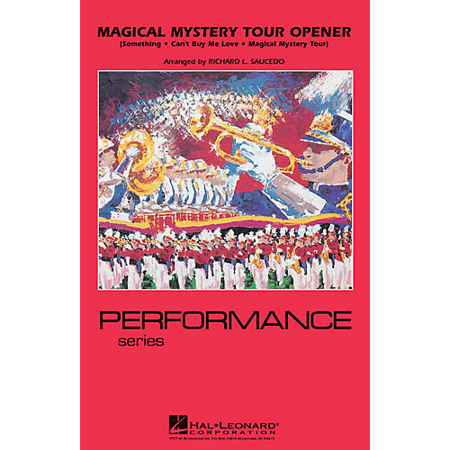 Hal Leonard Magical Mystery Tour Opener Marching Band Level 4 by The Beatles Arranged by Richard Saucedo