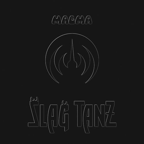 Alliance Magma - Slag Tanz
