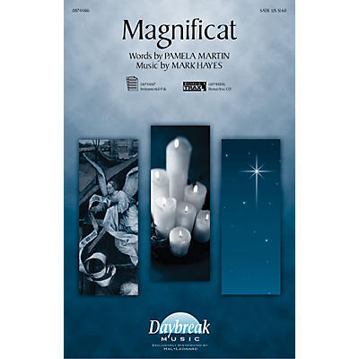 Daybreak Music Magnificat SATB composed by Mark Hayes