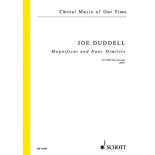 Schott Magnificat and Nunc Dimittis (SATB Choir and Organ) SATB, Organ Composed by Joe Duddell