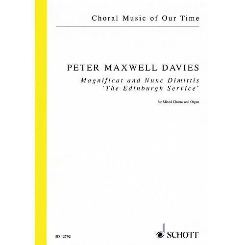 Schott Magnificat and Nunc Dimittis The Edinburgh Service (SATB and Organ) Vocal Score by Peter Maxwell Davies