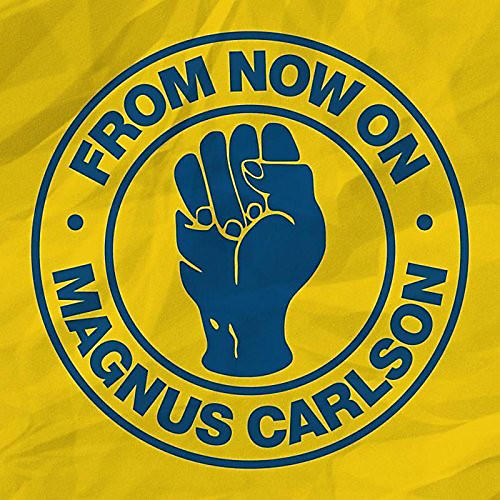 Alliance Magnus Carlson - From Now On