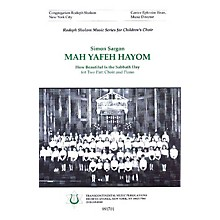 Transcontinental Music Mah Yafeh Hayom (How Beautiful Is the Sabbath Day) 2-Part arranged by Simon Sargon