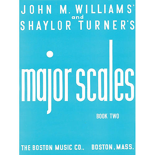 Music Sales Major Scales Book 2 Music Sales America Series Softcover Written by John M. Williams