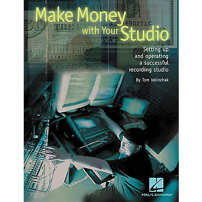 Hal Leonard Make Money with Your Studio Book