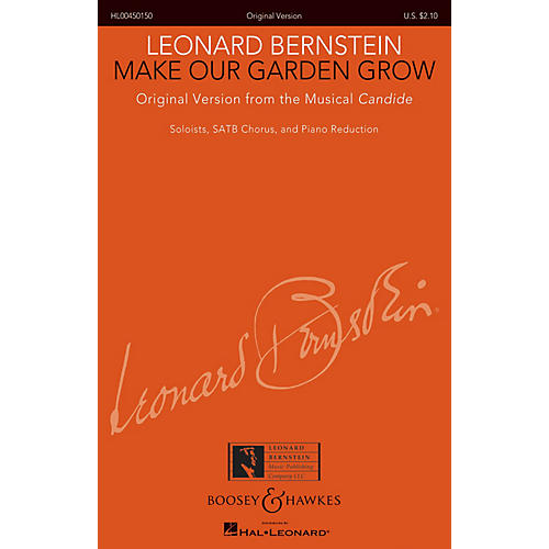 Boosey and Hawkes Make Our Garden Grow from Candide SATB Composed by Leonard Bernstein