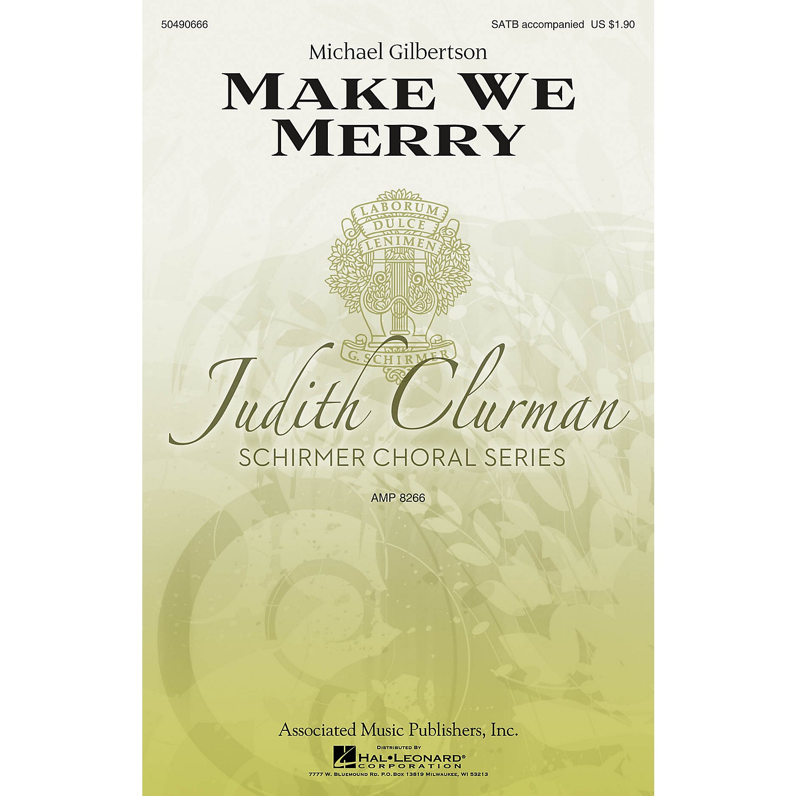 G. Schirmer Make We Merry (Judith Clurman Choral Series) SATB composed by Michael Gilbertson