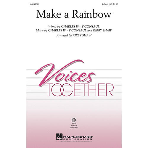 Hal Leonard Make a Rainbow 2-Part arranged by Kirby Shaw