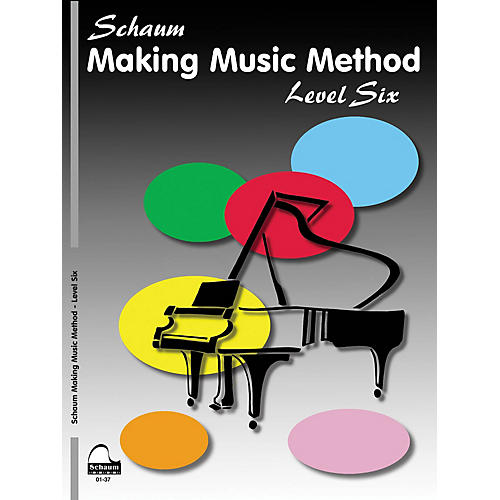 SCHAUM Making Music Method (Level 6 Advanced Level) Educational Piano Book by John W. Schaum