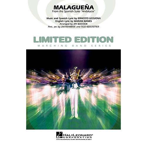Hal Leonard Malagueña (from the Spanish suite Andalucia) Marching Band Level 4 Arranged by Jay Bocook