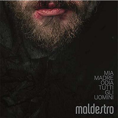 Maldestro - Mia Madre Odia Tutti Gli Uomini