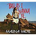 Alliance Malina Moye - Bad As I Wanna Be thumbnail