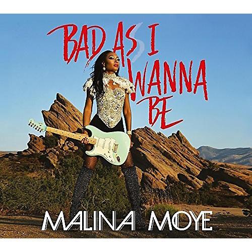 Alliance Malina Moye - Bad As I Wanna Be
