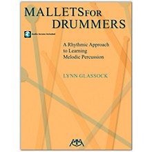 Meredith Music Mallets For Drummers - A Rhythmic Approach To Learning Melodic Percussion (Book/Online Audio)