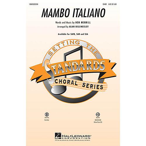 Hal Leonard Mambo Italiano (SAB) SAB by Rosemary Clooney arranged by Alan Billingsley