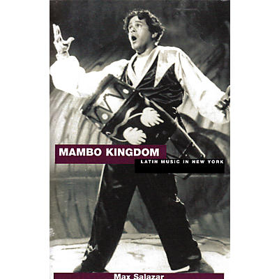 Schirmer Trade Mambo Kingdown (Latin Music in New York) Omnibus Press Series Softcover