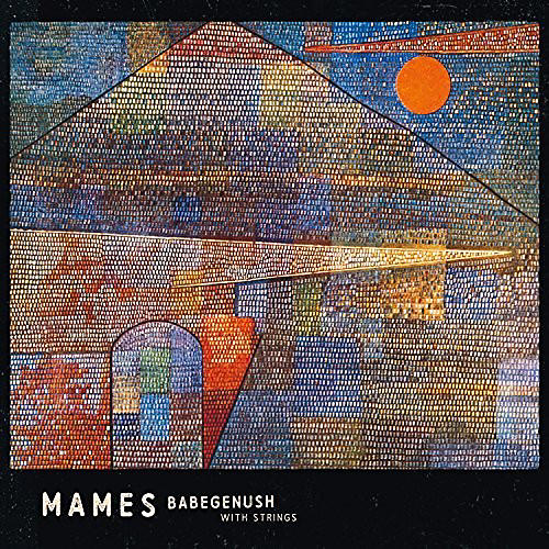 Mames Babegenush - With Strings | Musician's Friend