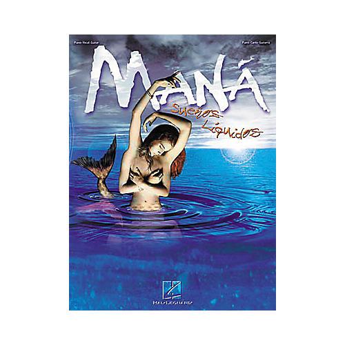 Hal Leonard Man¡ - Suenos Liquidos Songbook