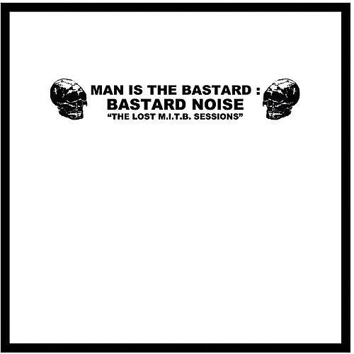 Alliance Man Is the Bastard - Lost M.I.T.B. Sessions