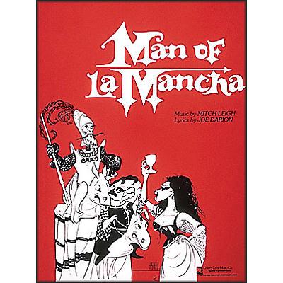 Cherry Lane Man Of La Mancha Vocal Score