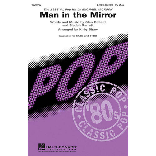 Hal Leonard Man in the Mirror SATB a cappella by Michael Jackson arranged by Kirby Shaw