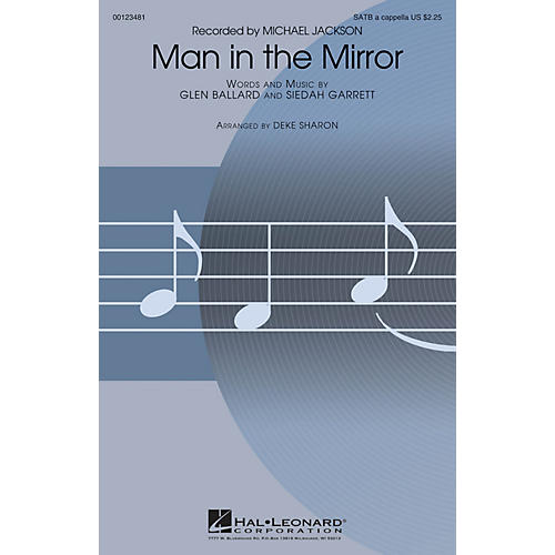 Hal Leonard Man in the Mirror (from The Sing-Off) SATB DV A Cappella by Michael Jackson arranged by Deke Sharon