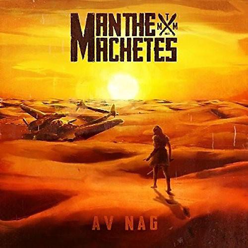 Alliance Man the Machetes - Av Nag