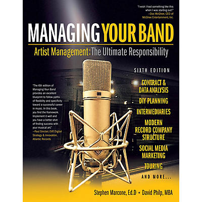 Hal Leonard Managing Your Band - Sixth Edition Book Series Softcover Written by Stephen Marcone