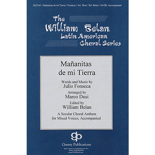 Gentry Publications Mananitas De Mi Tierra (The William Belan Latin American Choral Series) SATB arranged by Marco Dusi