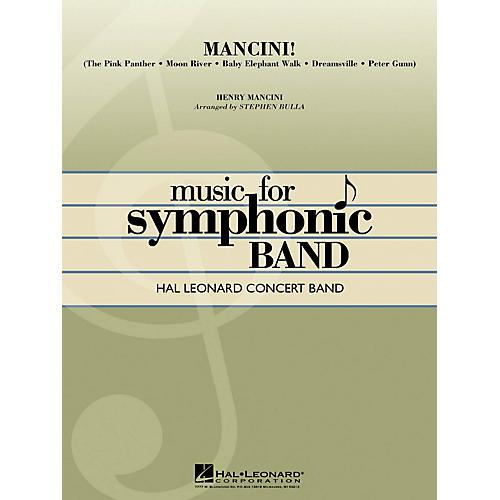 Hal Leonard Mancini! Concert Band Level 4 Arranged by Stephen Bulla