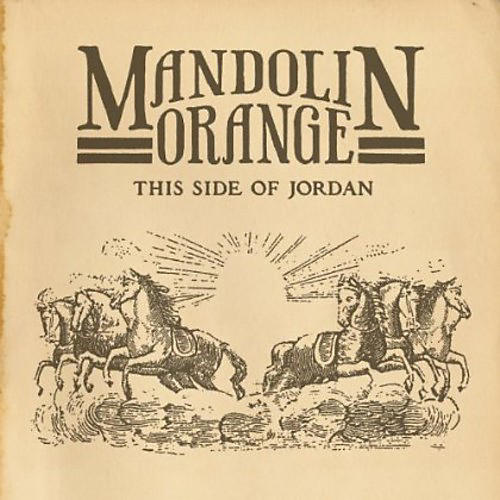 Alliance Mandolin Orange - This Side of Jordan