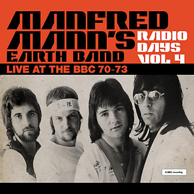 Manfred Manns Earth Band - Radio Days Vol. 4: Live At The Bbc 1970-73