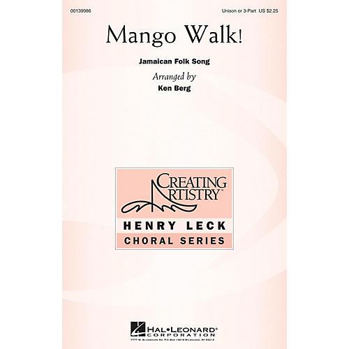Hal Leonard Mango Walk! Unison or optional 3-Part arranged by Ken Berg