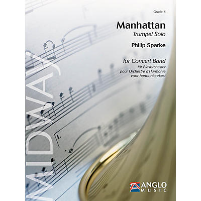 Anglo Music Press Manhattan (Grade 4 - Score and Parts) Concert Band Level 4 Composed by Philip Sparke