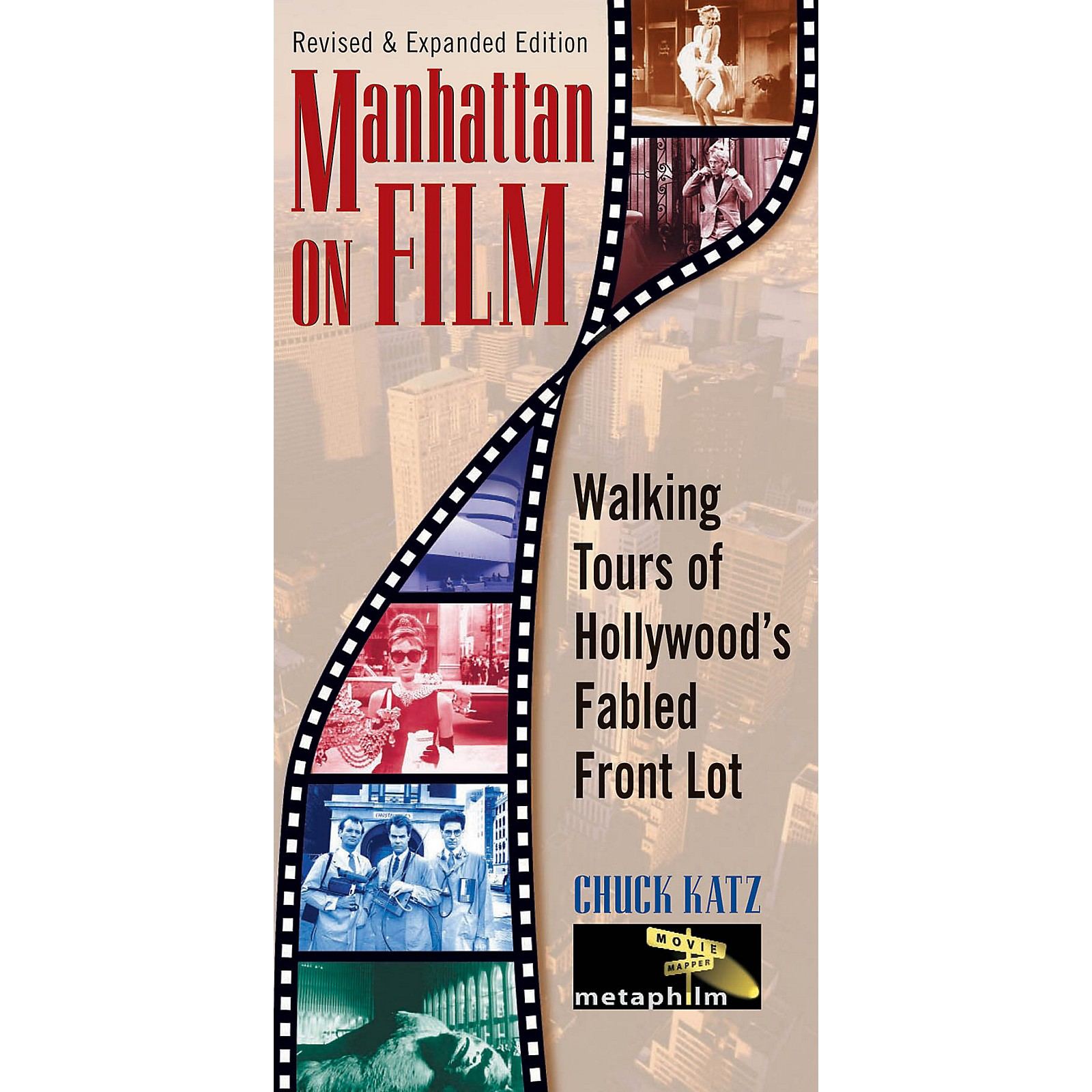 Limelight Editions Manhattan on Film - Revised & Updated Edition Limelight Series Softcover Written by Chuck Katz