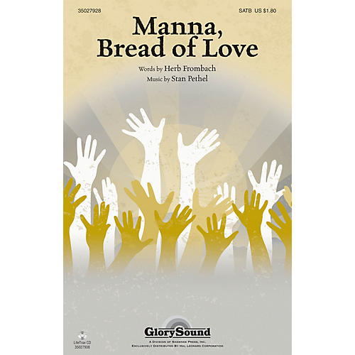 Shawnee Press Manna, Bread of Love SATB composed by Stan Pethel