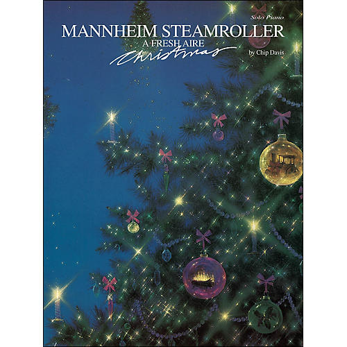 Hal Leonard Mannheim Steamroller - A Fresh Aire Christmas Piano Solos