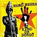 Alliance Mano Negra - King Of Bongo thumbnail