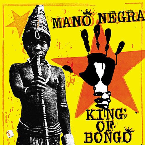 Alliance Mano Negra - King Of Bongo