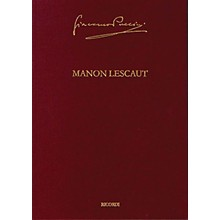 Ricordi Manon Lescaut Puccini Critical Edition Vol. 3 Hardcover by Giacomo Puccini Edited by Roger Parker