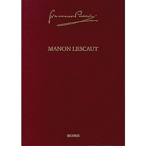 Ricordi Manon Lescaut Puccini Critical Edition Vol. 3 Hardcover by Giacomo Puccini Edited by Roger Parker