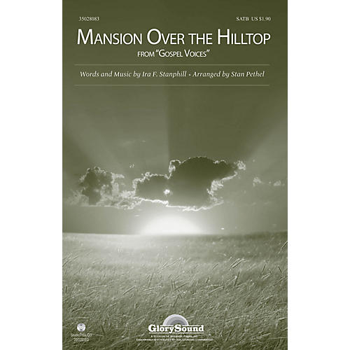Shawnee Press Mansion Over the Hilltop (from Gospel Voices) SATB arranged by Stan Pethel