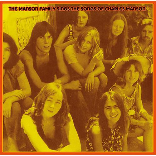 Alliance Manson Family - Manson Family Sings The Songs Of Charles Manson