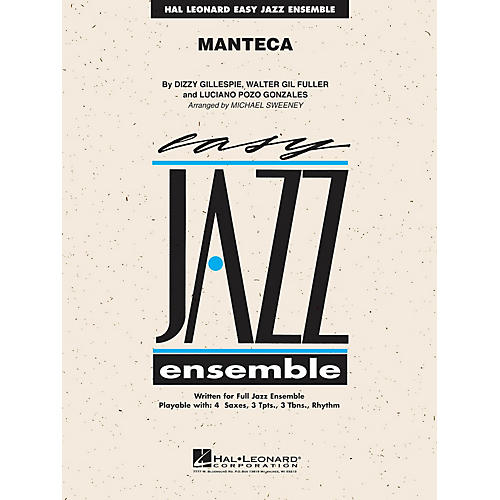 Hal Leonard Manteca Jazz Band Level 2 Arranged by Michael Sweeney
